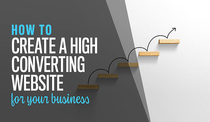 How to create a high converting website for your business