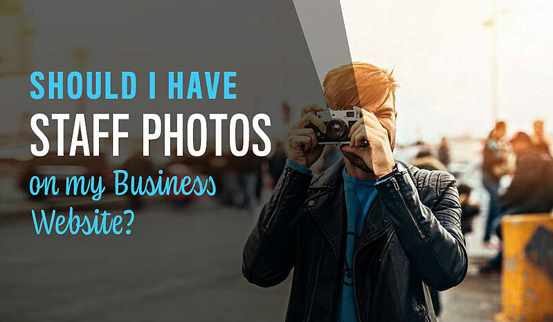 Should I have Staff Photos on My Business Website?